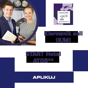 Kierownik Sali START hotel Atos